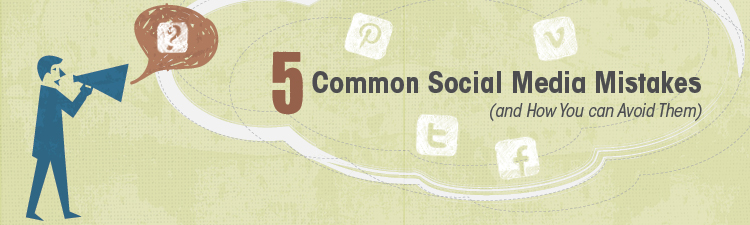 5 common social media mistakes (and how to avoid them)
