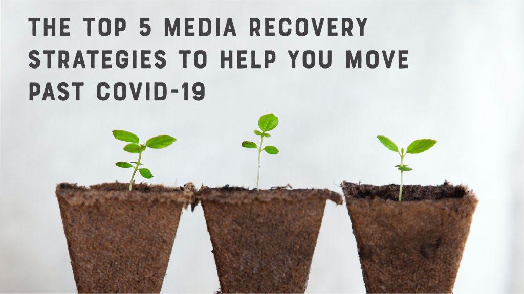 media recovery strategies