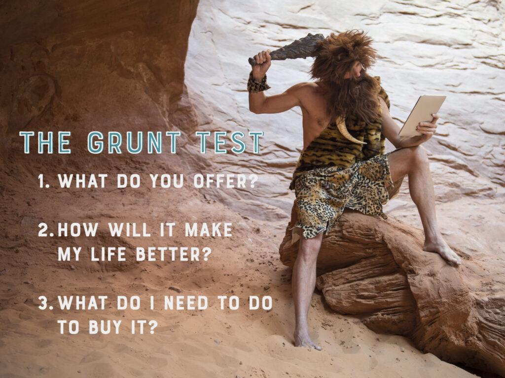 The Grunt Test